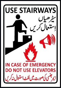 Use Stairways in case of fire