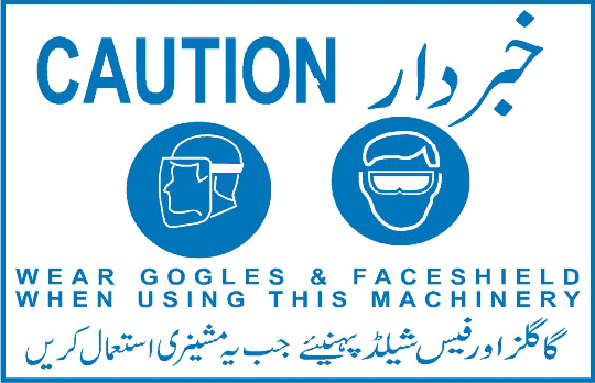 caution-wear-goggles-and-face-shield-when-using-this-machinery