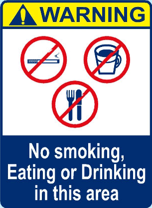 No Smoking, Eating Or Drinking In This Area