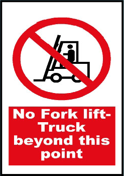 no fork lifter truck beyond this point