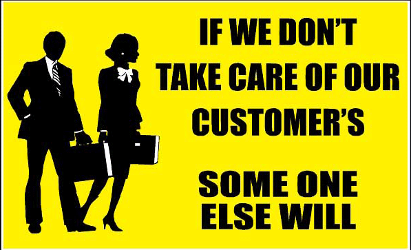 if-we-dont-take-care-of-our-customers-someone-else-will