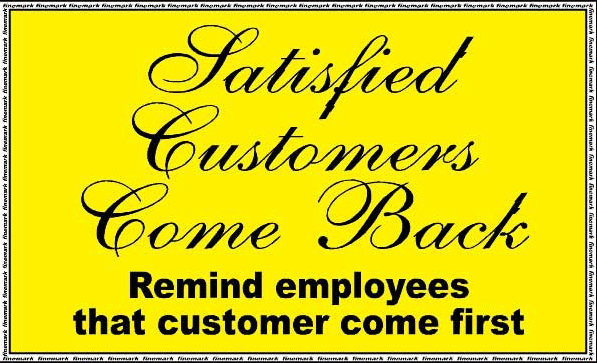 satisfied-customers-come-back-remind-employees-that-customer-come-first