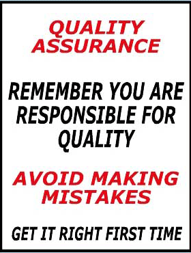 quality-assurance-remember-you-are-responsible-for-quality-avoid-making-mistakes-get-it-right-first-time