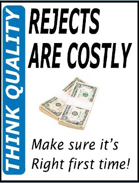 rejects-are-costly-make-sure-its-right-first-time