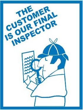 the-customer-is-our-final-inspection