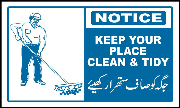 notice keep your place clean and tidy