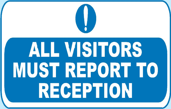 all-visitors-must-report-to-reception